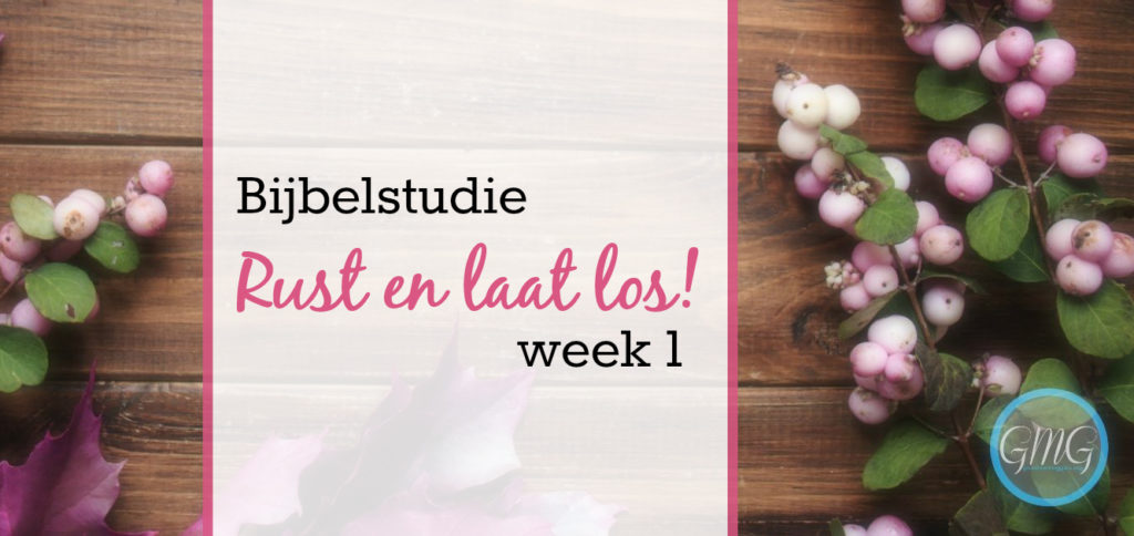 Rust en laat los week 1