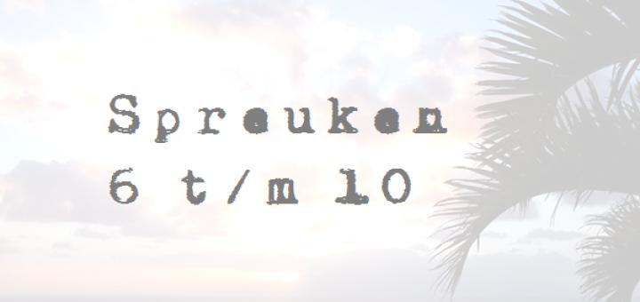 spreuken 6 Spreuken 6 t/m 10   Flourish like a Palm Tree spreuken 6